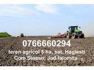 Teren agricol 5 ha Hagiesti, Jud Ialomita